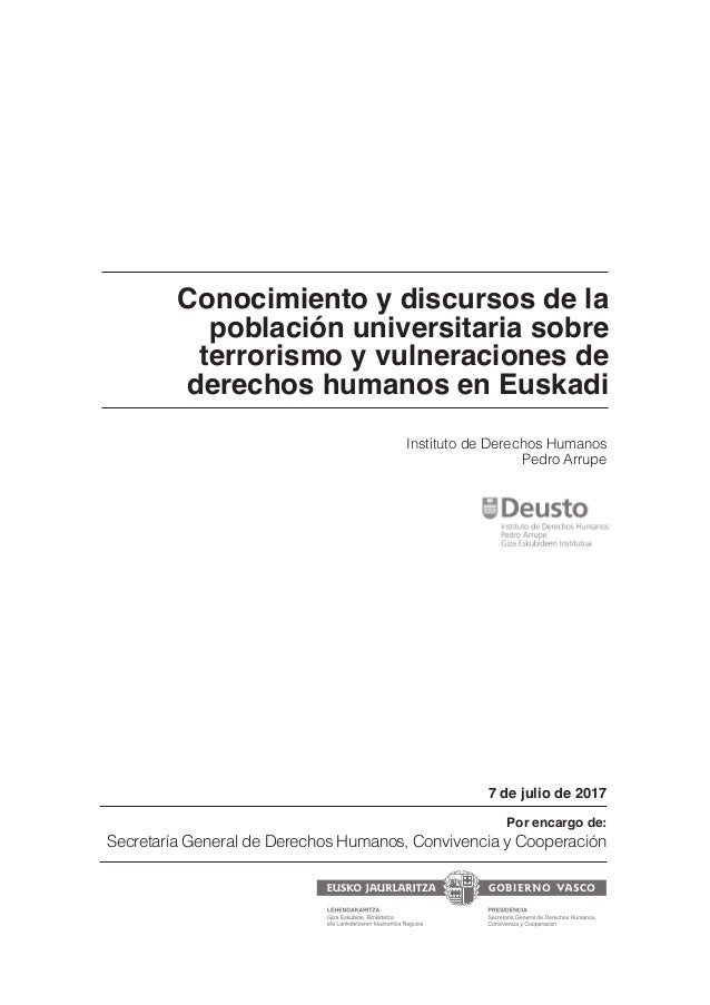 Conocimiento y discursos de la población universitaria sobre terrorismo y vulneraciones de derechos humanos en Euskadi Por...