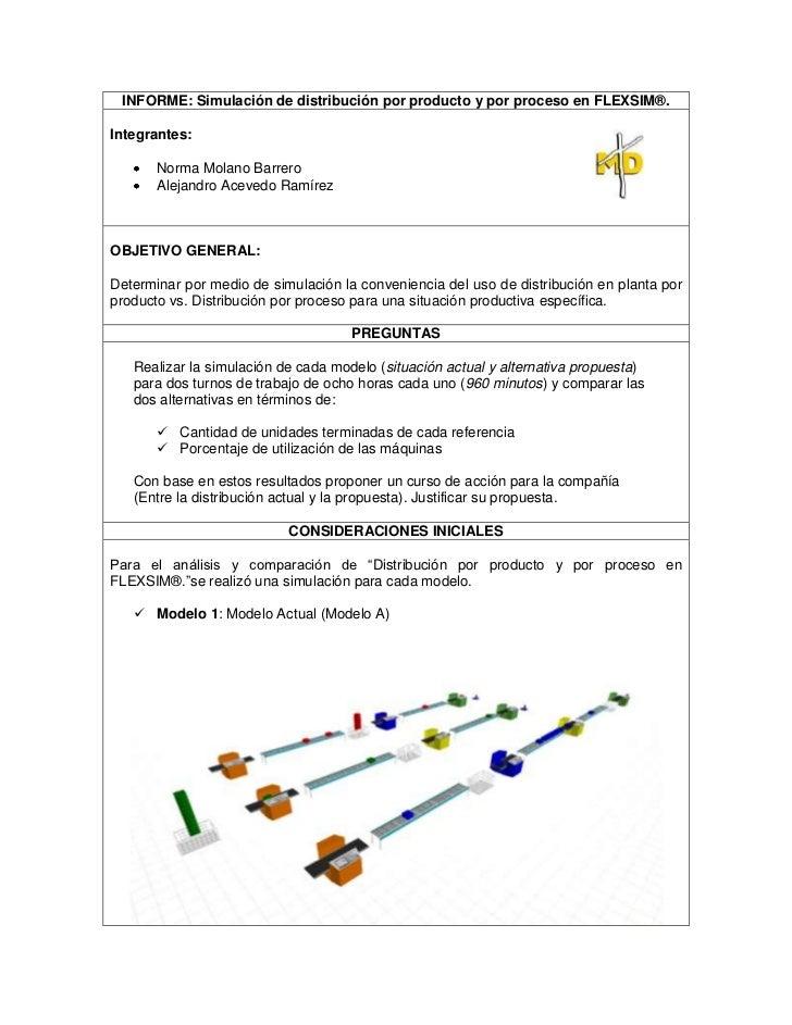 INFORME: Simulación de distribución por producto y por proceso en FLEXSIM®.Integrantes:       Norma Molano Barrero       A...
