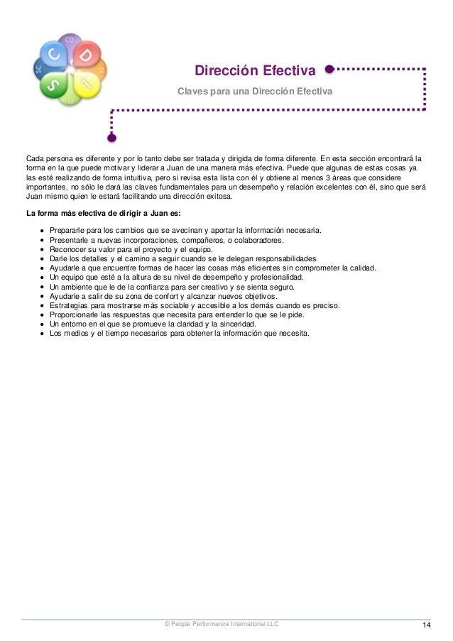 Dirección Efectiva Claves para una Dirección Efectiva Cada persona es diferente y por lo tanto debe ser tratada y dirigida...