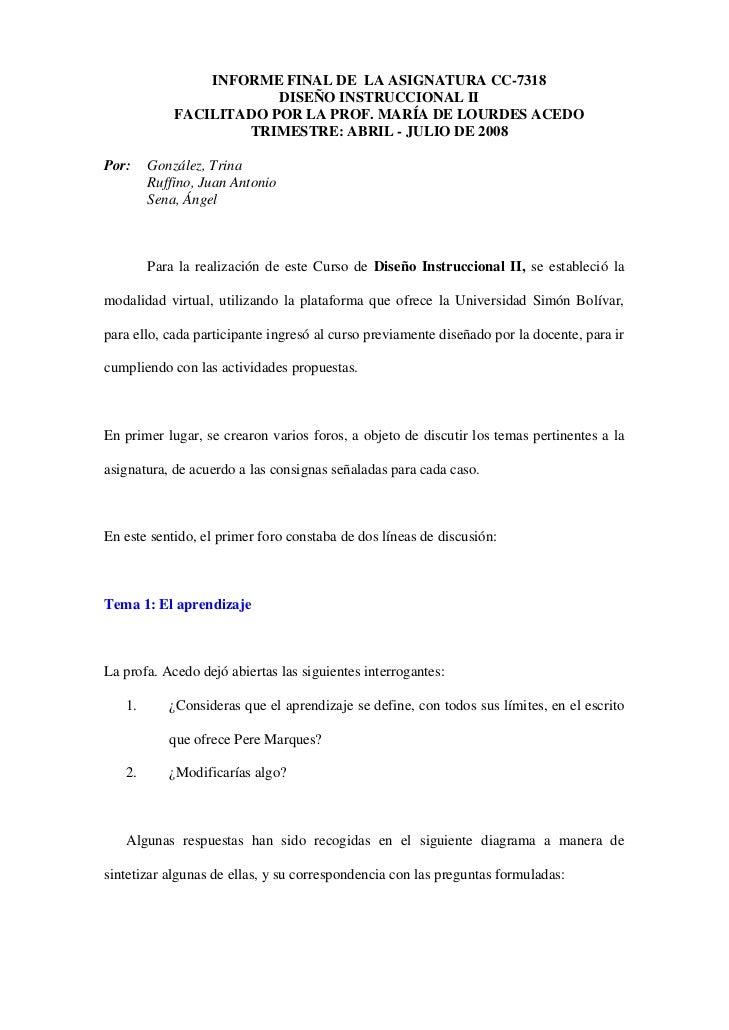 INFORME FINAL DE LA ASIGNATURA CC-7318                         DISEÑO INSTRUCCIONAL II             FACILITADO POR LA PROF....