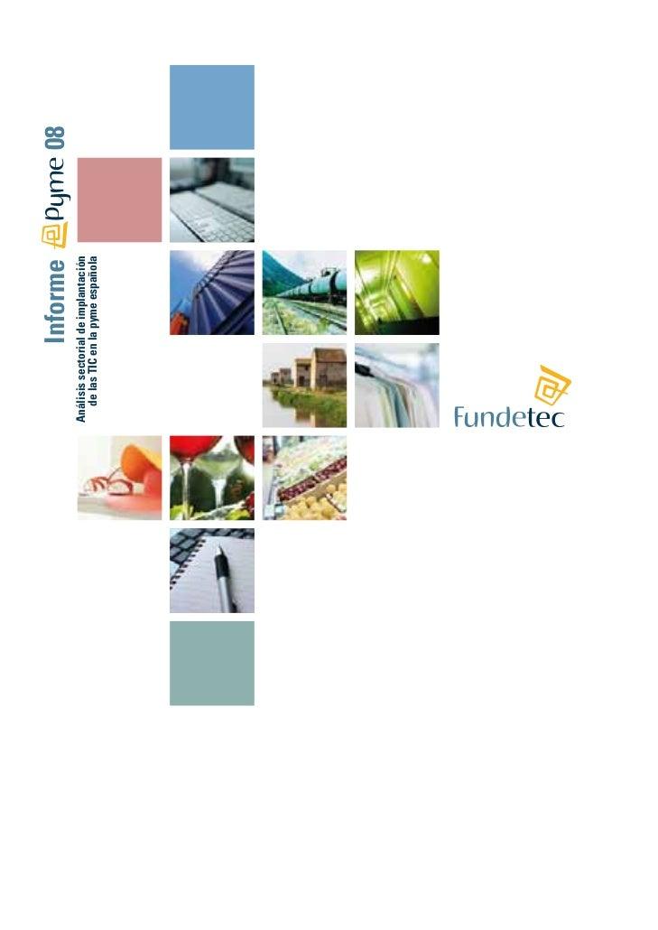 Informe              08Análisis sectorial de implantación   de las TIC en la pyme española