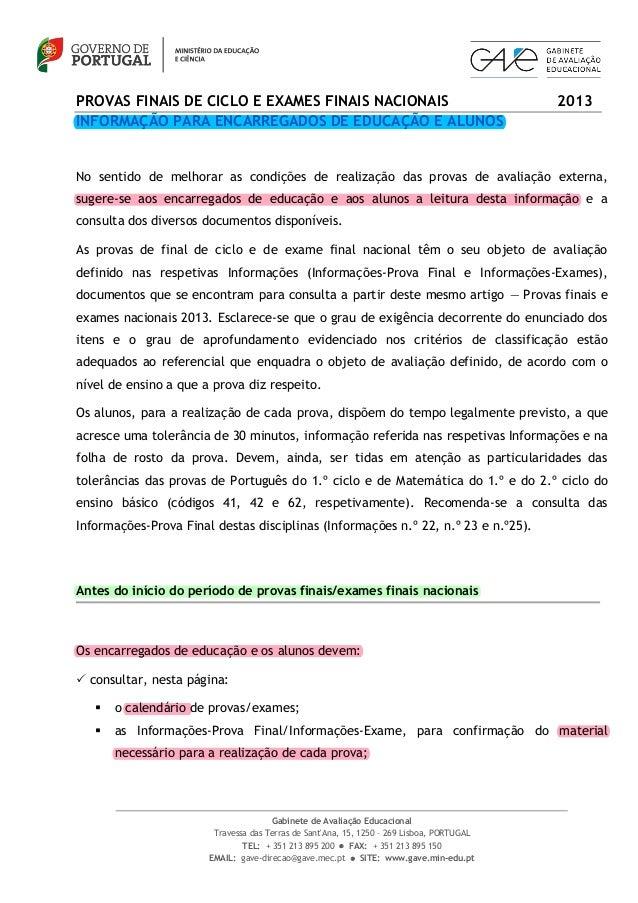 Gabinete de Avaliação EducacionalTravessa das Terras de SantAna, 15, 1250 – 269 Lisboa, PORTUGALTEL: + 351 213 895 200  F...
