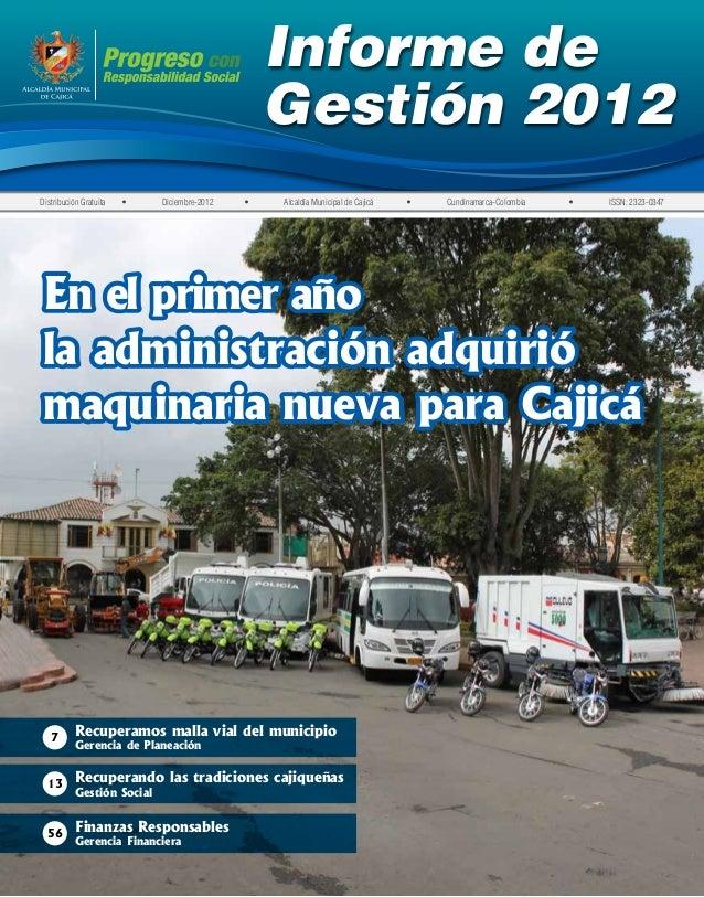 Informe de                                                      Gestión 2012Distribución Gratuita    •   Diciembre-2012...