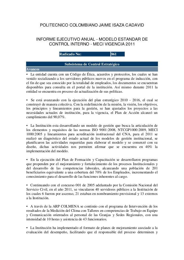 POLITECNICO COLOMBIANO JAIME ISAZA CADAVID      INFORME EJECUTIVO ANUAL - MODELO ESTANDAR DE           CONTROL INTERNO - M...