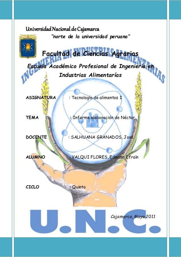 """UniversidadNacionaldeCajamarca """"norte de la universidad peruana"""" Facultad de Ciencias Agrarias Escuela Académico Profesion..."""