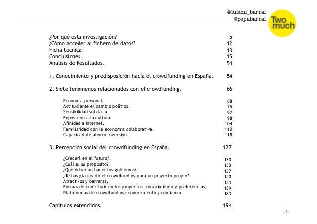 @luismi_barral @pepabarral ¿Por qué esta investigación? ¿Cómo acceder al fichero de datos? Ficha técnica Conclusiones. Aná...