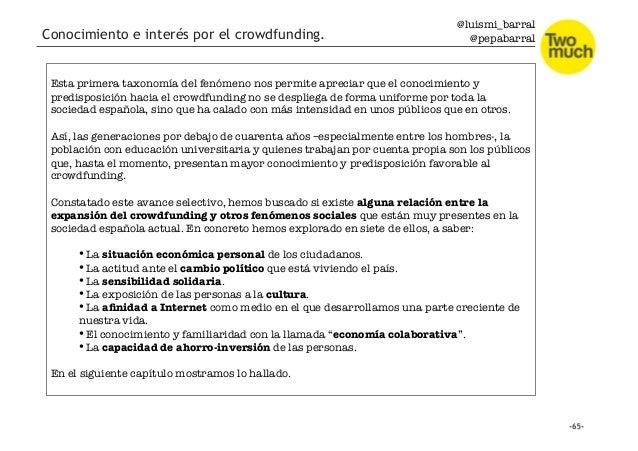 @luismi_barral @pepabarral Conocimiento e interés por el crowdfunding. Esta primera taxonomía del fenómeno nos permite apr...