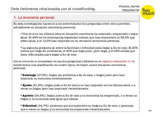 @luismi_barral @pepabarral Siete fenómenos relacionados con el crowdfunding. 1. La economía personal. En esta investigació...