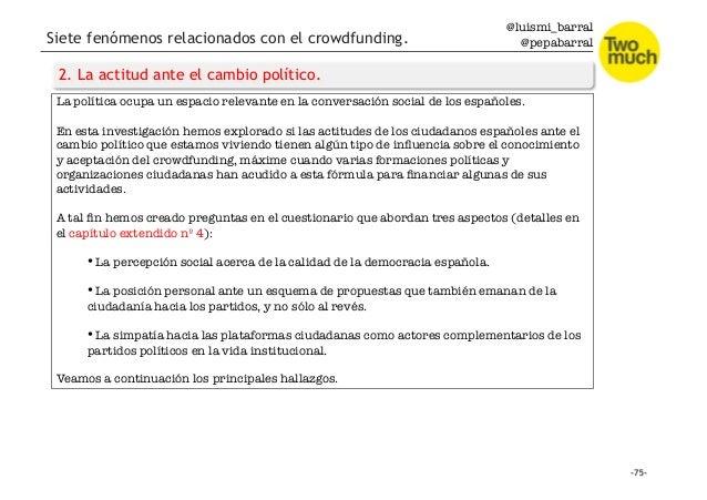 @luismi_barral @pepabarral Siete fenómenos relacionados con el crowdfunding. 2. La actitud ante el cambio político. La pol...