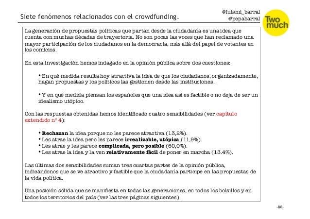 @luismi_barral @pepabarral Siete fenómenos relacionados con el crowdfunding. La generación de propuestas políticas que par...