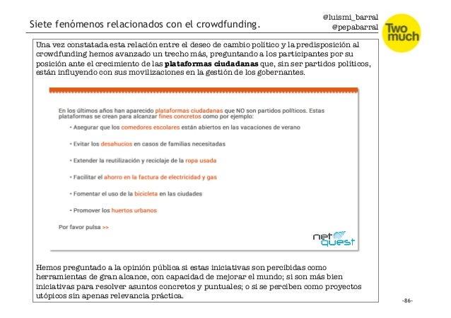 @luismi_barral @pepabarral Siete fenómenos relacionados con el crowdfunding. Una vez constatada esta relación entre el des...