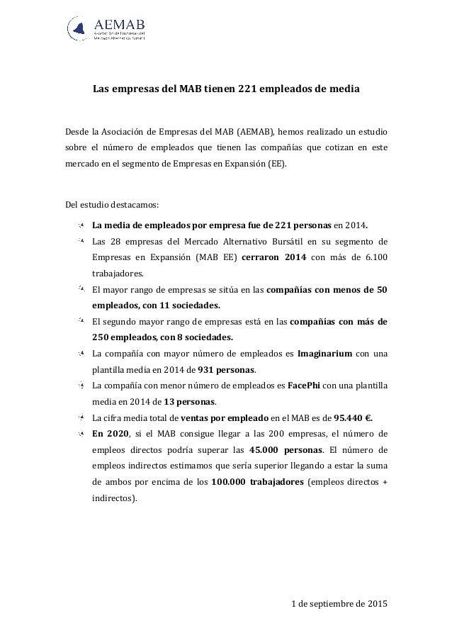 1  de  septiembre  de  2015      Las  empresas  del  MAB  tienen  221  empleados  de  media...