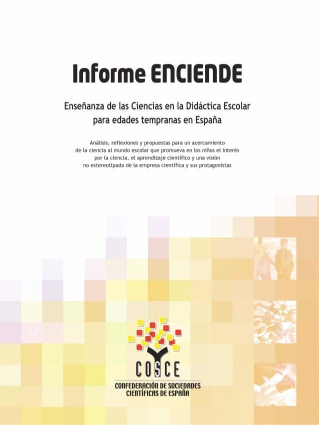 Informe ENCIENDE Enseñanza de las Ciencias en la Didáctica Escolar para edades tempranas en España