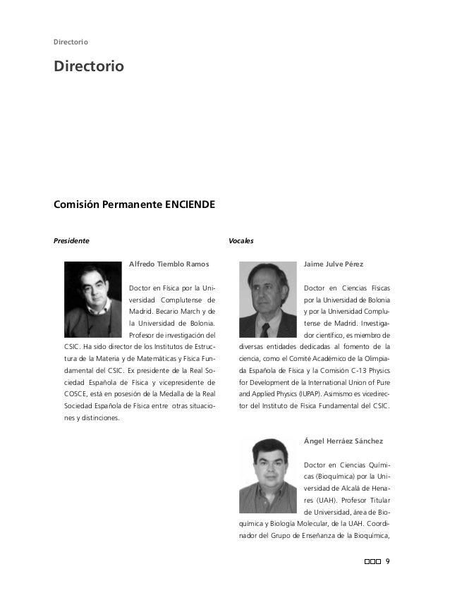 Comité de Expertos ENCIENDE Digna Couso Lagarón Doctora en Didáctica de las Ciencias Experimentales por la Universidad Aut...