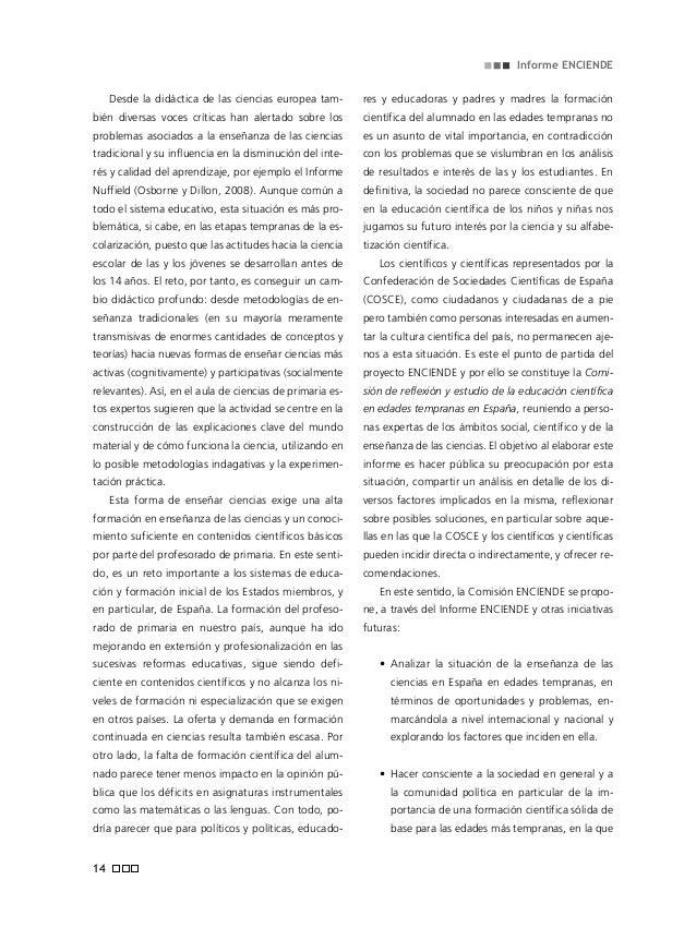 ciencias, así como de científicos de COSCE, de la Comisión ENCIENDE, en relación con la enseñanza de las ciencias en edade...