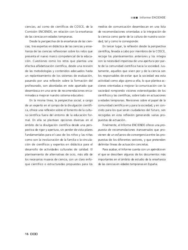 Informe ENCIENDE 18 Iniciando la respuesta a las recomendaciones aquí ex- puestas y con el objetivo de integrar y visualiz...