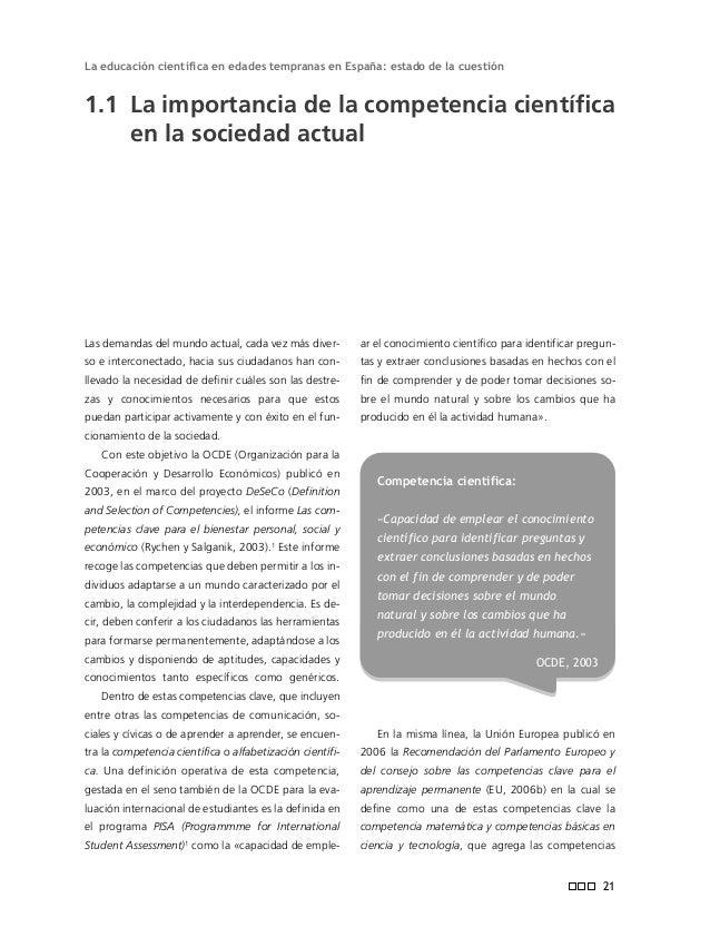 Informe ENCIENDE El marco competencial y de alfabetización científica presentado plantea retos importantes a la enseñanza ...