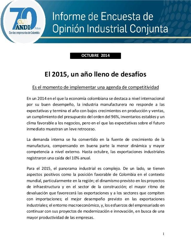 1  OCTUBRE 2014  El 2015, un año lleno de desafíos  Es el momento de implementar una agenda de competitividad  En un 2014 ...