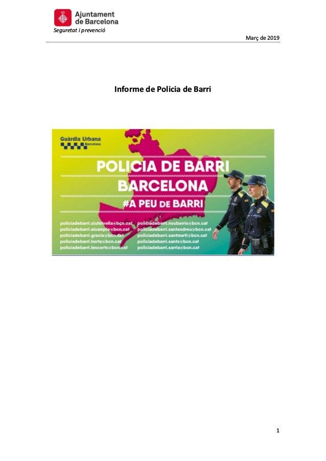 Seguretat i prevenció Març de 2019 1 Informe de Policia de Barri