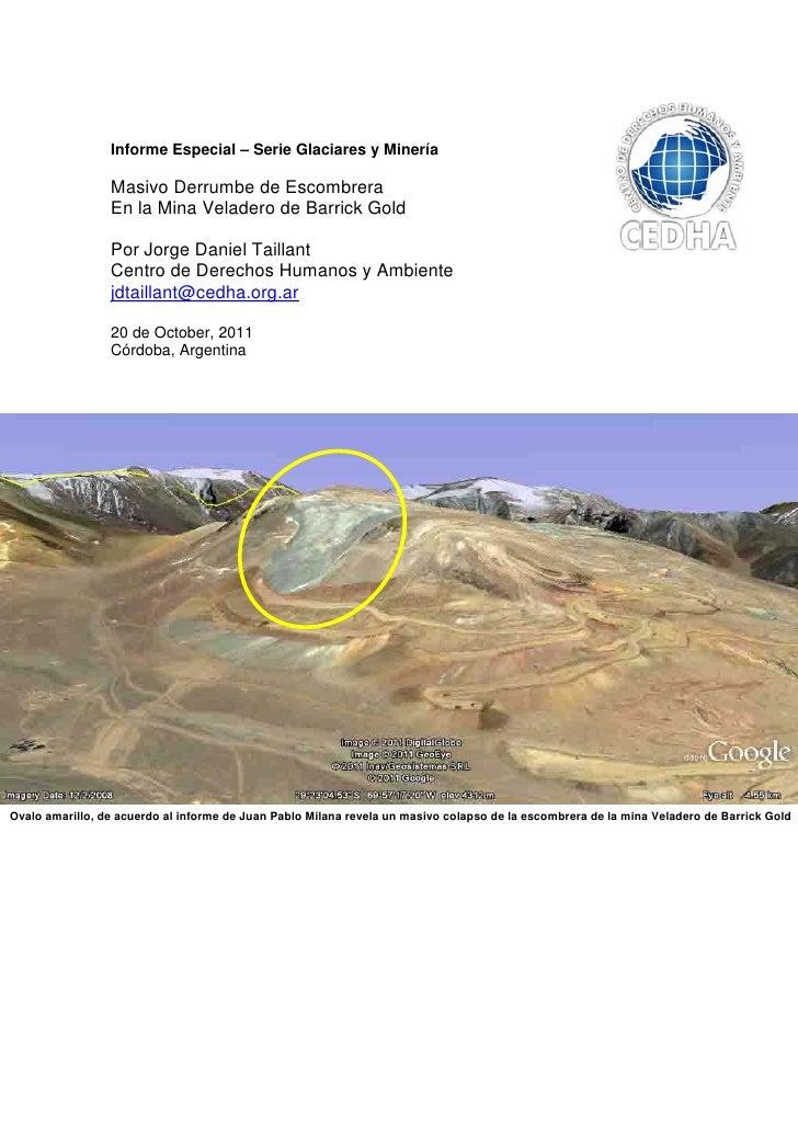 Informe Especial – Serie Glaciares y Minería                 Masivo Derrumbe de Escombrera                 En la Mina Vela...