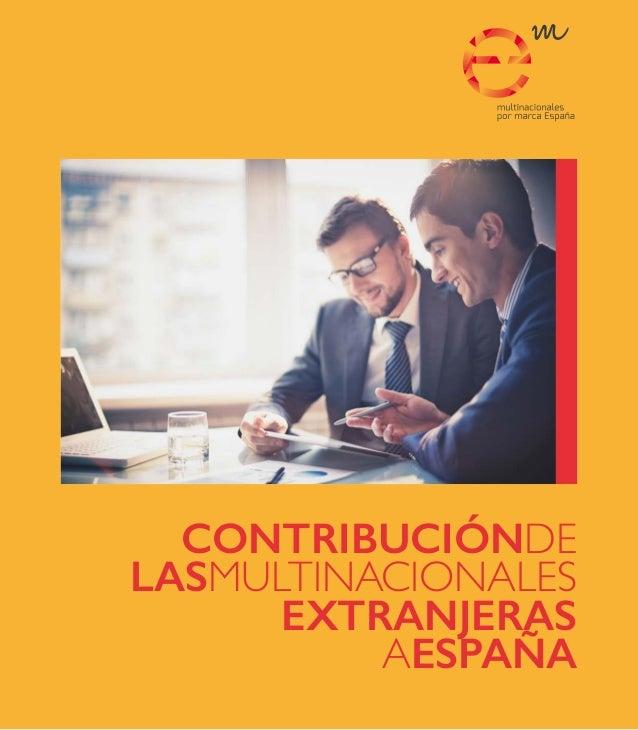 CONTRIBUCIÓNDE LASMULTINACIONALES EXTRANJERAS AESPAÑA