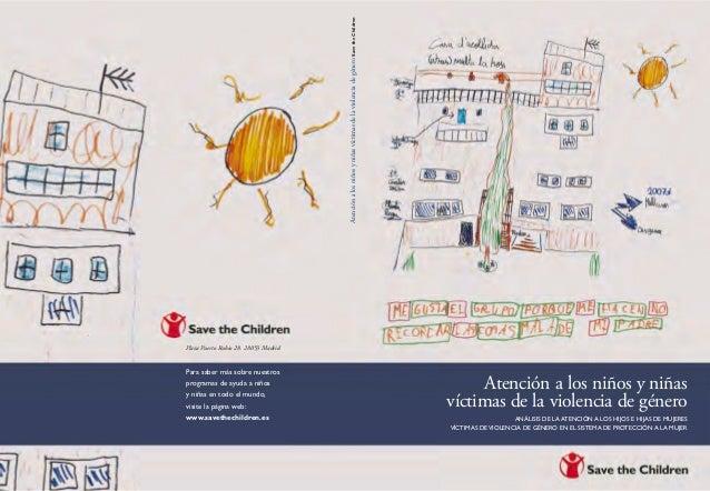 Para saber más sobre nuestros programas de ayuda a niños y niñas en todo el mundo, visite la página web: www.savethechildr...