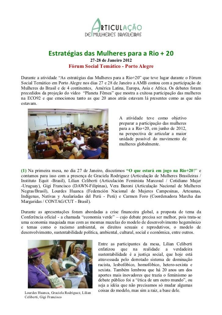 Estratégias das Mulheres para a Rio + 20                                          27-28 de Janeiro 2012                   ...