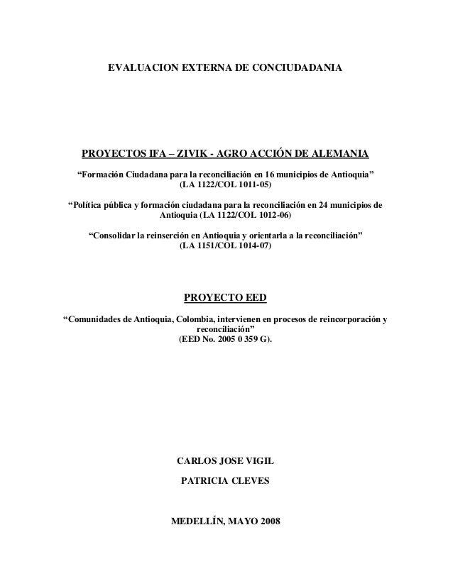 """EVALUACION EXTERNA DE CONCIUDADANIA PROYECTOS IFA – ZIVIK - AGRO ACCIÓN DE ALEMANIA """"Formación Ciudadana para la reconcili..."""