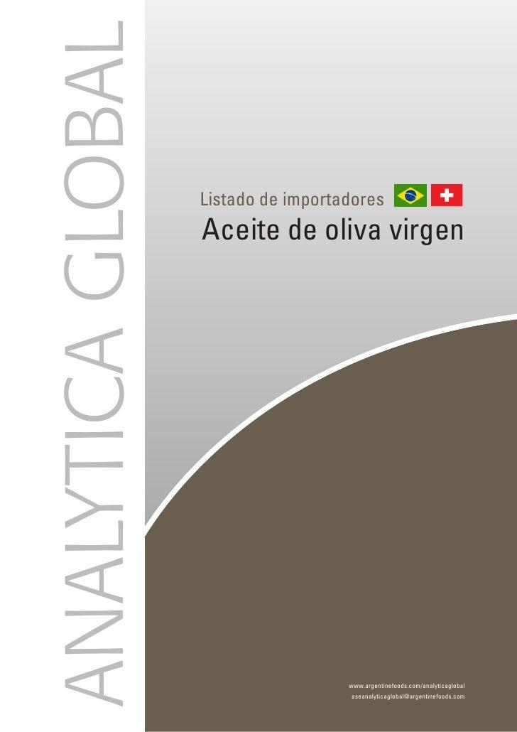ANALYTICA GLOBAL                    Listado de importadores                    Aceite de oliva virgen                     ...