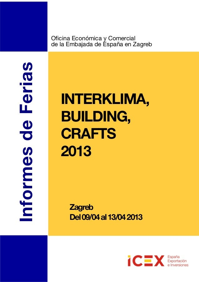 Copenhague29/9al1/102003InformesdeFeriasINTERKLIMA,BUILDING,CRAFTS2013Oficina Económica y Comercialde la Embajada de Españ...