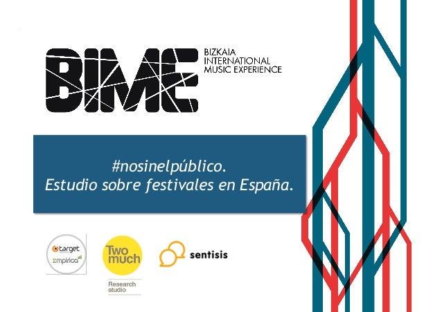 #nosinelpúblico.  Estudio sobre festivales en España.