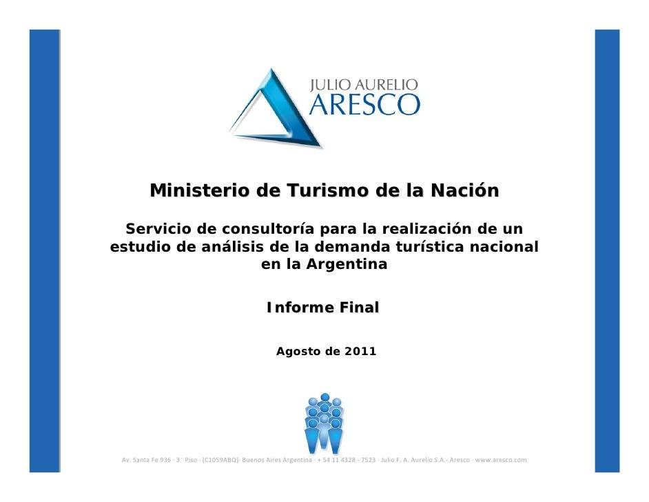 Ministerio de Turismo de la Nación            Servicio de consultoría para la realización de un          estudio de anális...