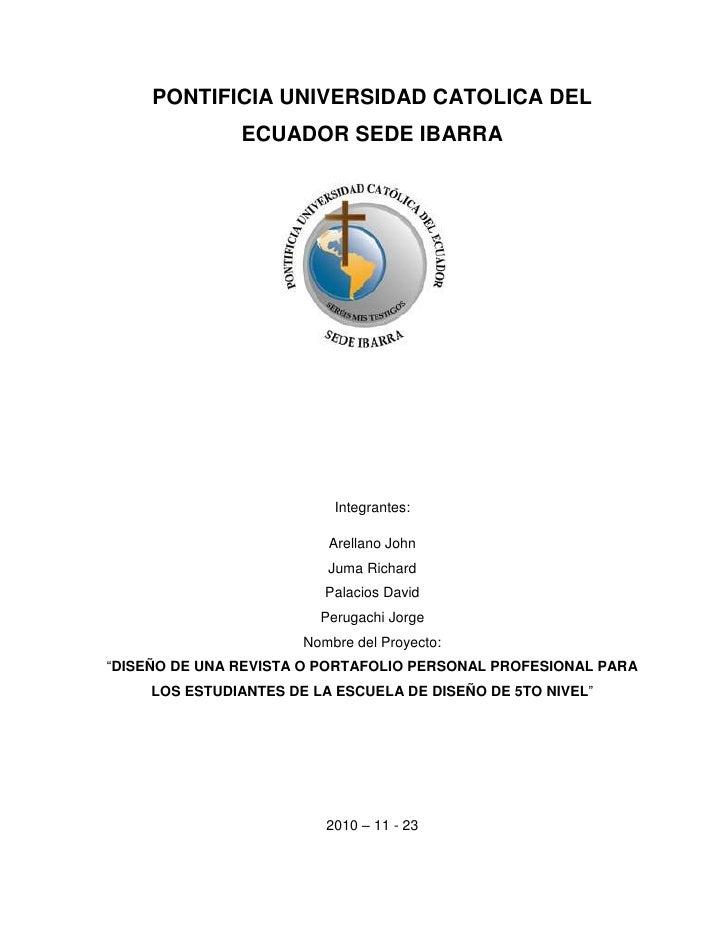 PONTIFICIA UNIVERSIDAD CATOLICA DEL ECUADOR SEDE IBARRA<br />1928879141443<br />Integrantes:<br />Arellano John<br />Juma ...