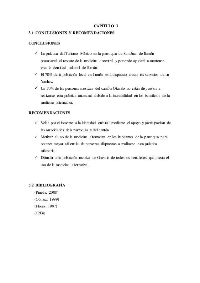 CAPÍTULO 3 3.1 CONCLUSIONES Y RECOMENDACIONES CONCLUSIONES  La práctica del Turismo Místico en la parroquia de San Juan d...
