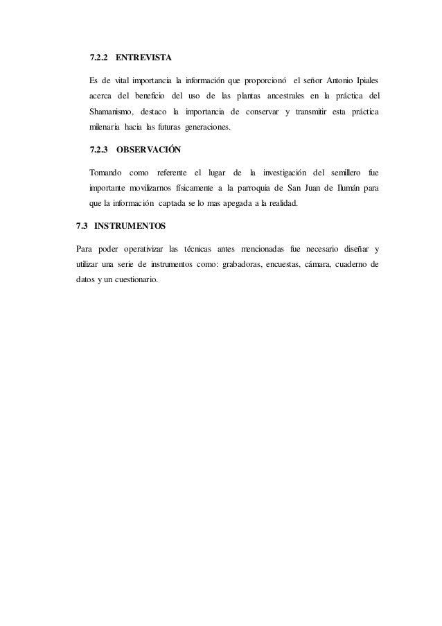 7.2.2 ENTREVISTA Es de vital importancia la información que proporcionó el señor Antonio Ipiales acerca del beneficio del ...
