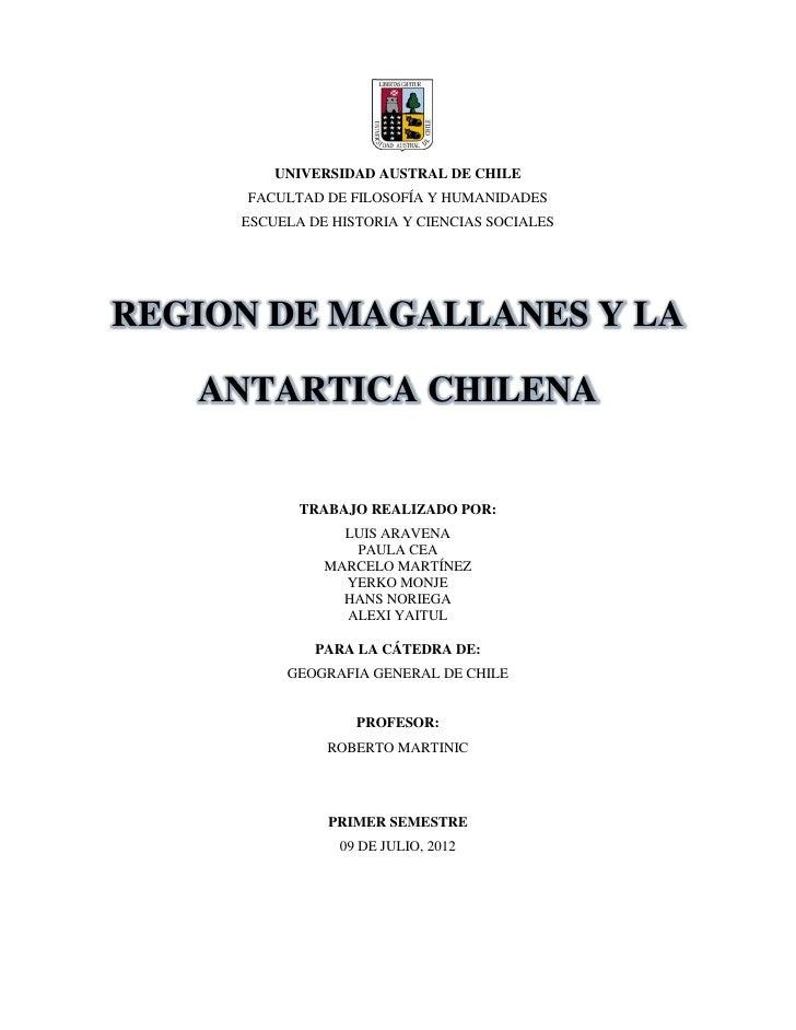 UNIVERSIDAD AUSTRAL DE CHILE     FACULTAD DE FILOSOFÍA Y HUMANIDADES     ESCUELA DE HISTORIA Y CIENCIAS SOCIALESREGION DE ...