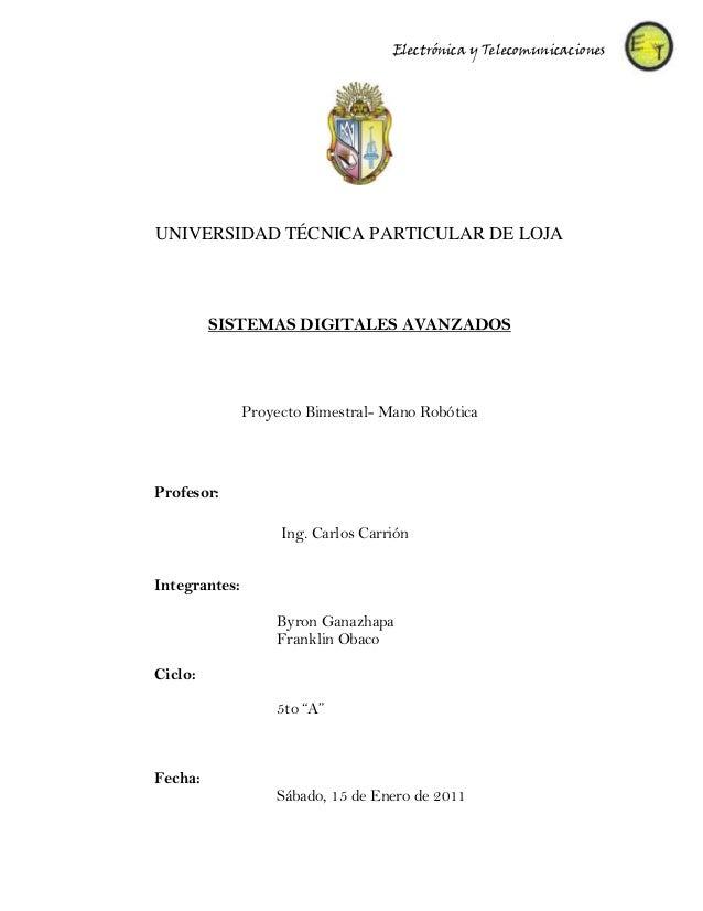 Electrónica y TelecomunicacionesUNIVERSIDAD TÉCNICA PARTICULAR DE LOJA         SISTEMAS DIGITALES AVANZADOS               ...