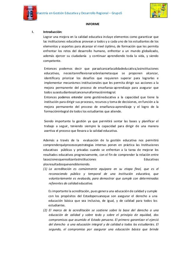 UNT – Maestría en Gestión Educativa y Desarrollo Regional – Grupo5 INFORME I. Introducción: Lograr una mejora en la calida...