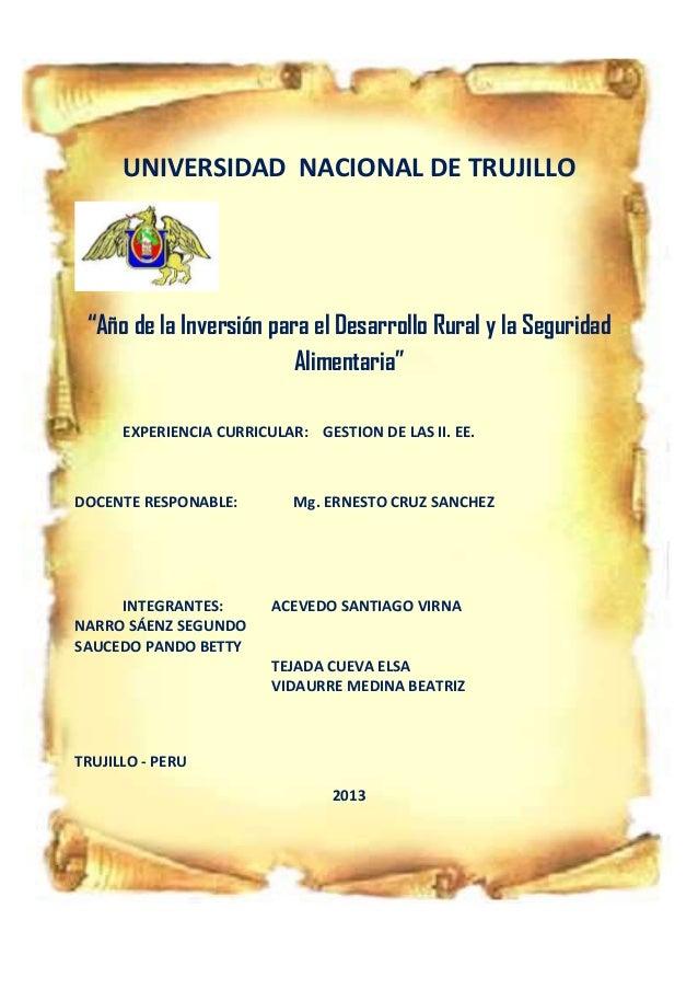 """UNIVERSIDAD NACIONAL DE TRUJILLO  """"Año de la Inversión para el Desarrollo Rural y la Seguridad Alimentaria"""" EXPERIENCIA CU..."""