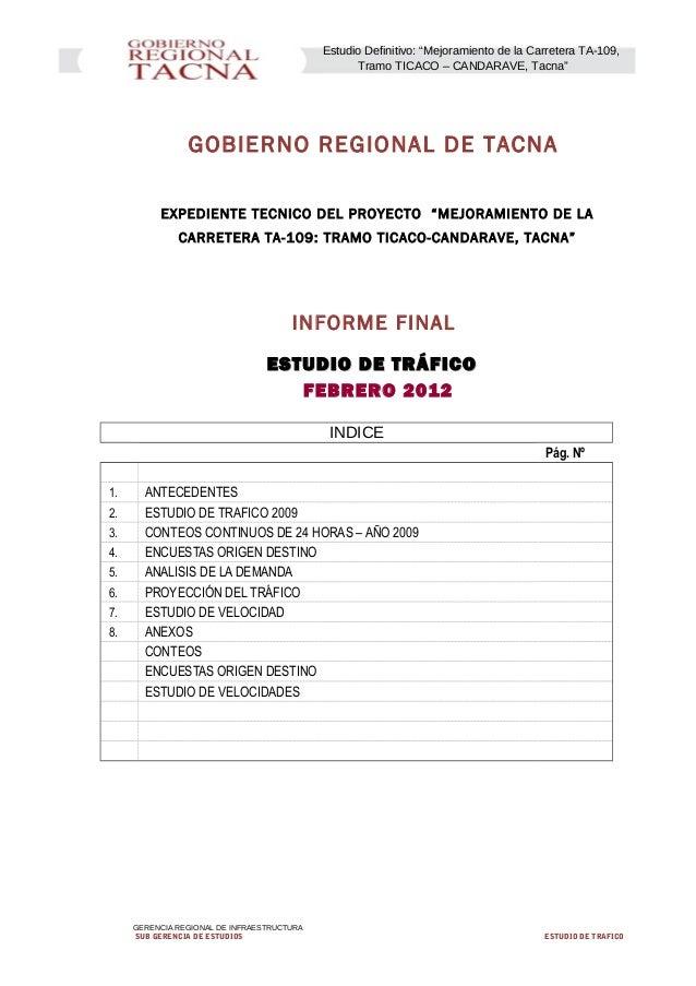 """Estudio Definitivo: """"Mejoramiento de la Carretera TA-109, Tramo TICACO – CANDARAVE, Tacna"""" GOBIERNO REGIONAL DE TACNA EXPE..."""