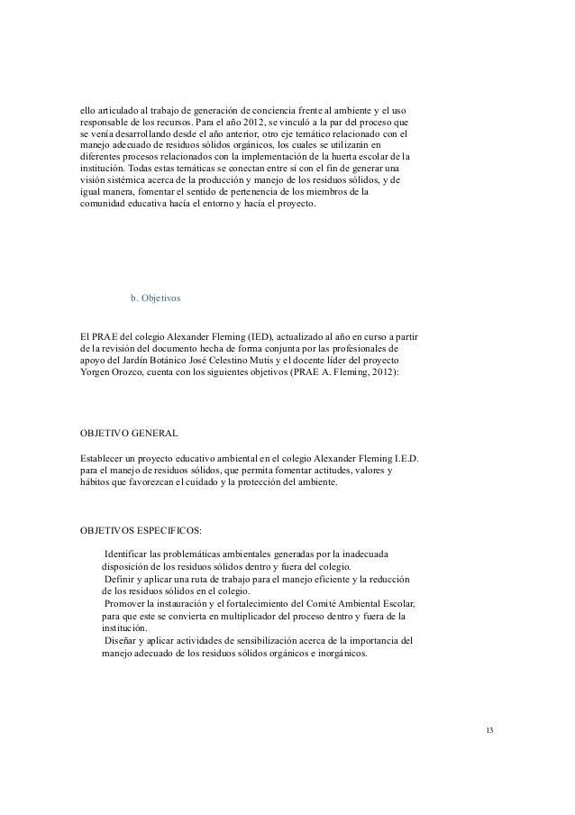 materiales y/o recursos, tiempos,  para la implementación de cada  una de las líneas de acción  - Las posibles fuentes de ...