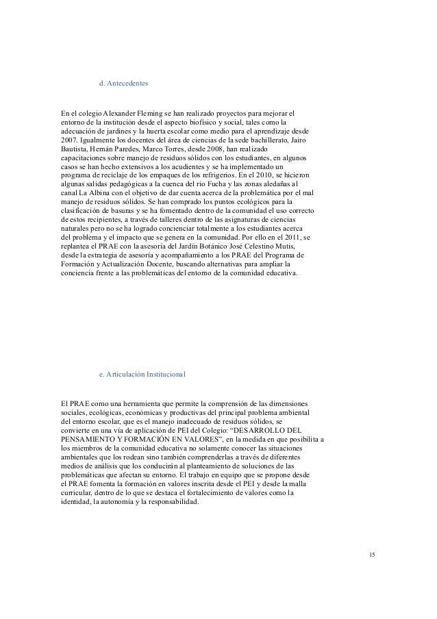 B. Revisión de antecedentes con respecto al proceso de asesoría y  acompañamiento al PRAE que se tuvo desde el 2011 por pa...