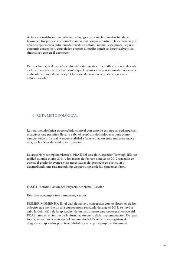 C. Definición de horarios y fechas tentativas para el desarrollo del  proceso de asesoría y acompañamiento.  A finales de ...