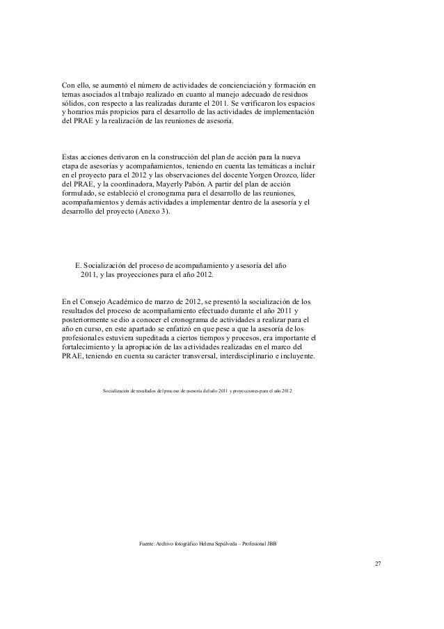 Diseño de  instrumentos  Etapa 4.  Implementación  del Proyecto  Ambiental Escolar  - PRAE  Desarrollar  acciones  formati...