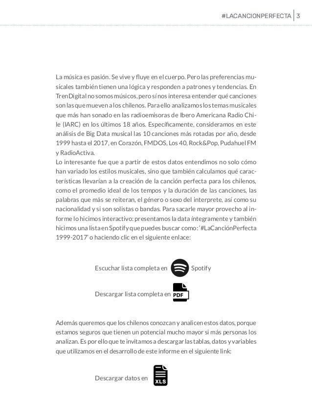 Primer Informe de Big Data en Música Chilena: La Fórmula de #LaCanciónPerfecta  Slide 3