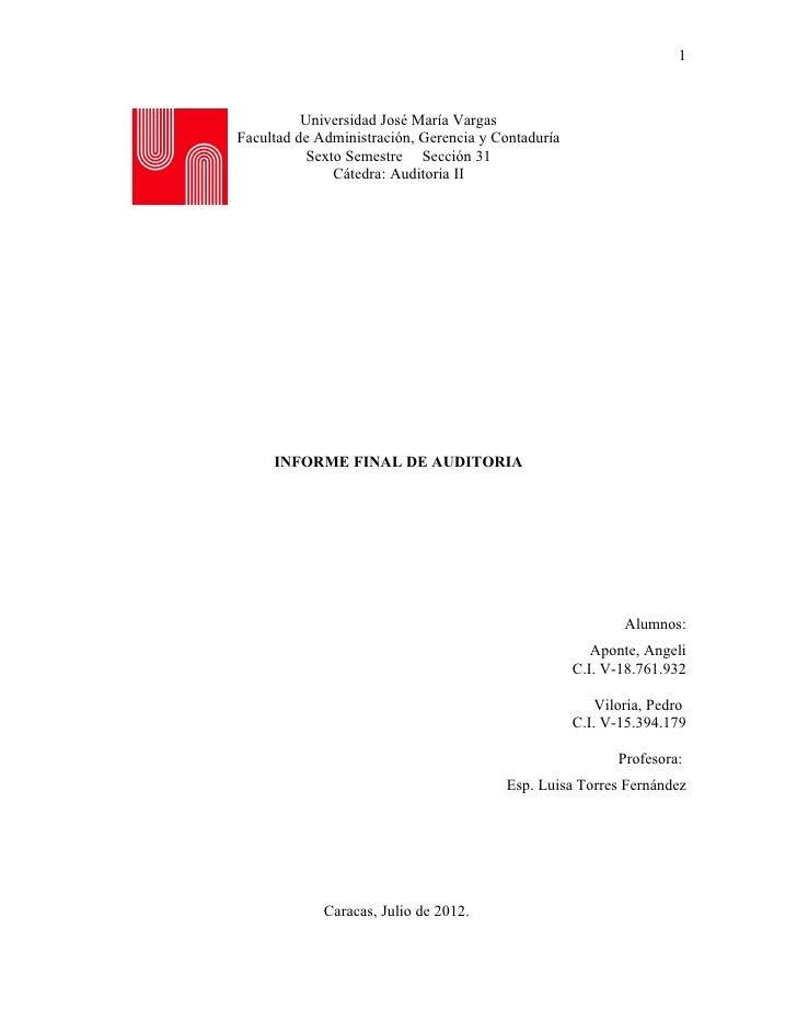 1          Universidad José María VargasFacultad de Administración, Gerencia y Contaduría          Sexto Semestre Sección ...