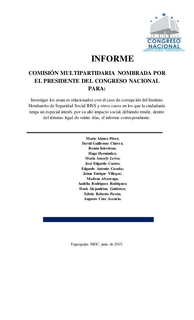 INFORME COMISIÓN MULTIPARTIDARIA NOMBRADA POR EL PRESIDENTE DEL CONGRESO NACIONAL PARA: Investigar los avances relacionado...