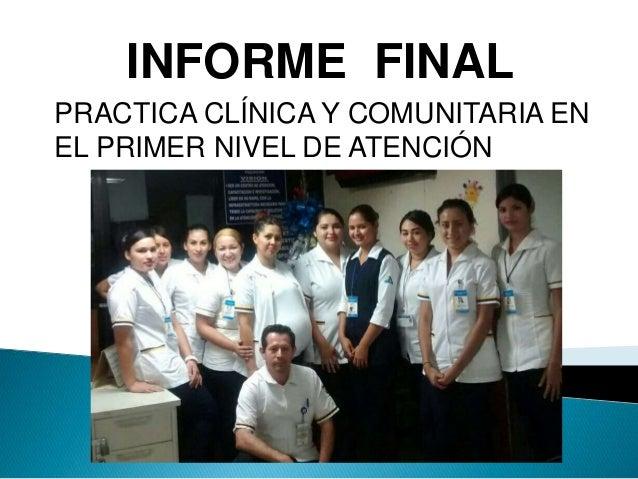INFORME FINAL PRACTICA CLÍNICA Y COMUNITARIA EN EL PRIMER NIVEL DE ATENCIÓN