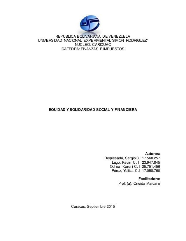 "REPUBLICA BOLIVARIANA DE VENEZUELA UNIVERSIDAD NACIONAL EXPERIMENTAL""SIMON RODRIGUEZ"" NUCLEO: CARICUAO CATEDRA: FINANZAS E..."