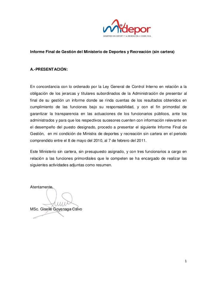 Informe Final de Gestión del Ministerio de Deportes y Recreación (sin cartera)A.-PRESENTACIÓN:En concordancia con lo orden...